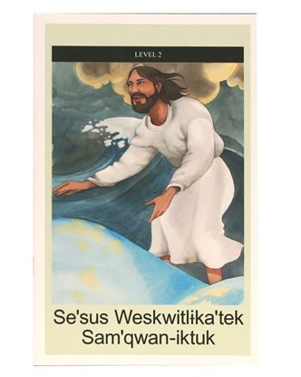 Picture of MI'KMAQ: Se'sus Weskwitlika'tek Sam'qwan-iktuk – Jesus Walks on Water (Level 2)