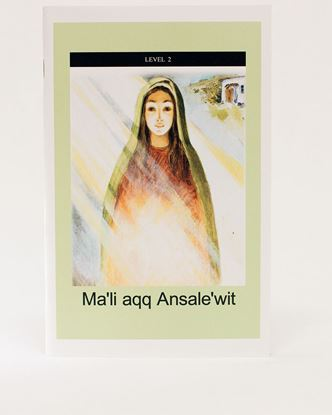 Picture of MI'KMAQ: Ma'li aqq Ansale'wit – Mary and the Angel (Level 2)