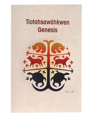 Picture of Mohawk Book of Genesis – Tiotahsawáhkwen