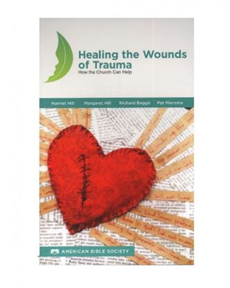 Picture of Healing the Wounds of Trauma: How the Church Can Help