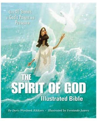 Picture of The Spirit of God Illustrated Bible: Over 40 Stories of God's Power and Presence