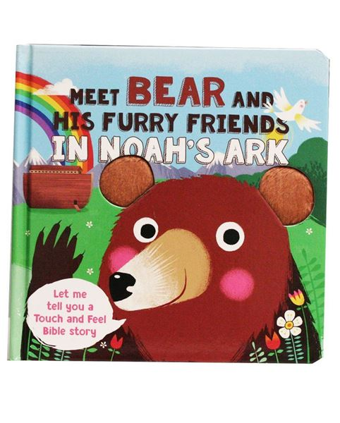 Picture of Touch 'N' Feel Bible Stories: Meet Bear and His Furry Friends in Noah's Ark